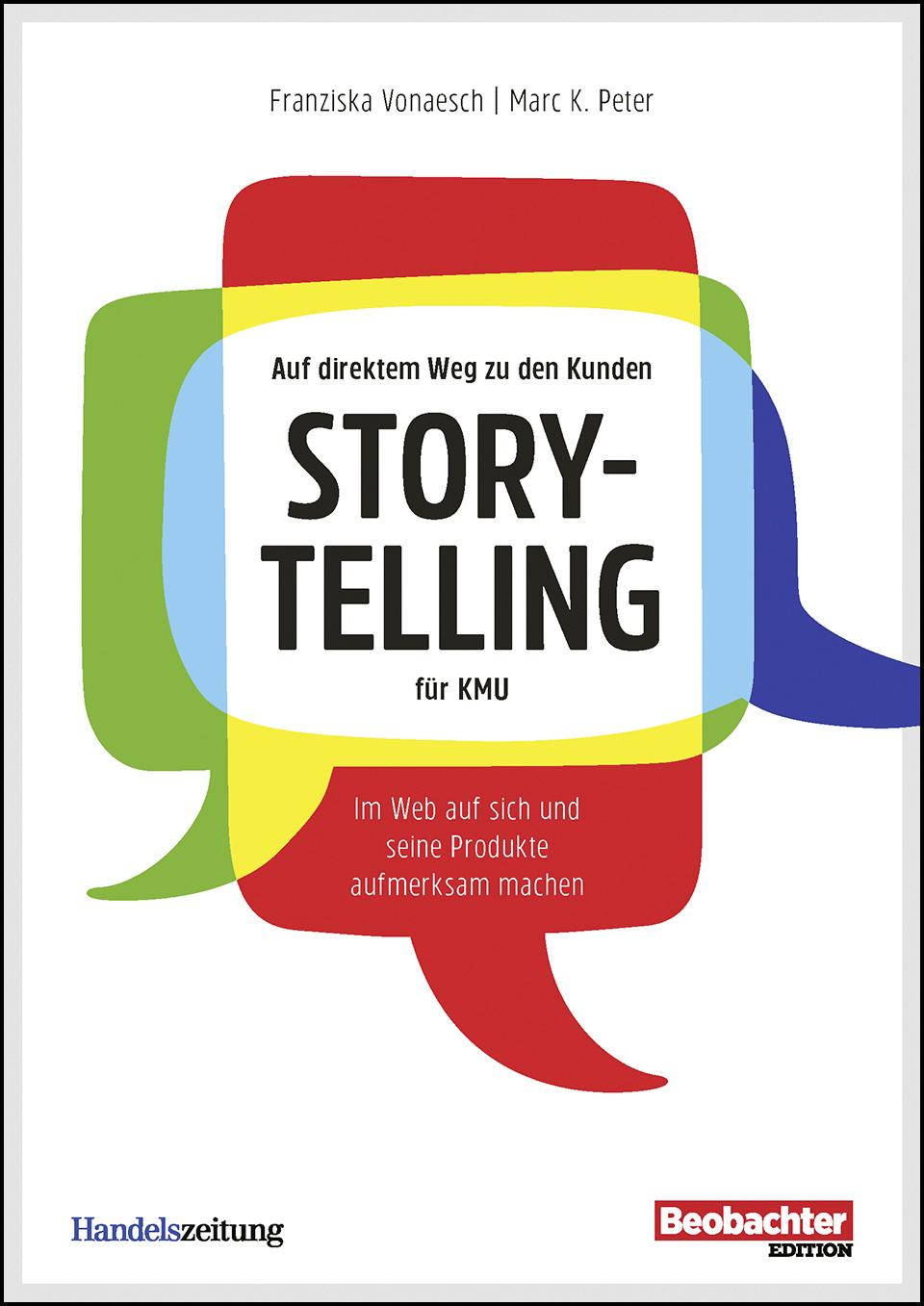 Storytelling für KMU - Beobachter Ratgeber von Franziska Vonaesch